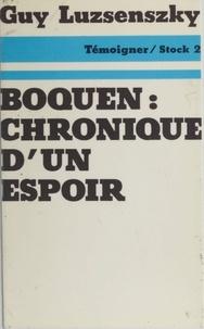 G Luzsenszky - Boquen - Chronique d'un espoir.
