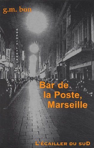 https://products-images.di-static.com/image/g-m-bon-bar-de-la-poste-marseille/9782914264341-475x500-1.jpg