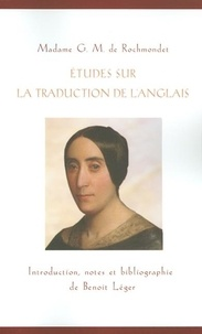 G.M. de Rochmondet et Benoît Léger - Études sur la traduction de l'anglais.