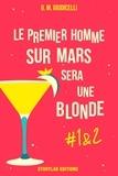 G.M. Giudicelli - Le premier homme sur Mars sera une blonde, épisode 1 & 2.