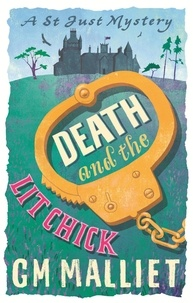 G.M. Malliet - Death and the Lit Chick.