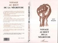 G Macou - Voyage au bout de la négritude.
