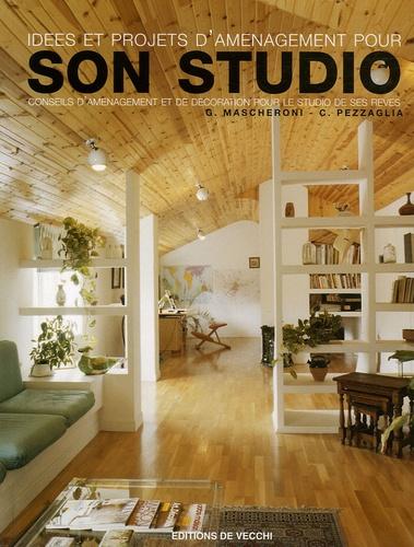 G Mascheroni et C Pezzaglia - Idées et projets d'aménagement pour son Studio.