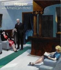 G. mazow Leo - Edward Hopper and the American Hotel.