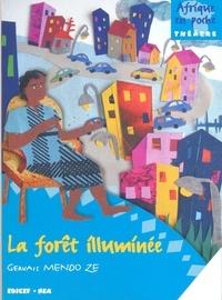 G MENDOZE - La foret illuminee afrique en poche.