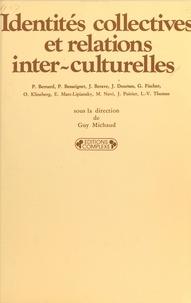 G Michaud - Identités collectives et relations inter-culturelles.