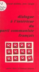 G Molina - Dialogue à l'intérieur du Parti communiste français.