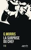G Morris - La surprise du chef.