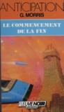 G Morris - Le Commencement de la fin.