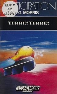 G Morris - Terre ! terre !.