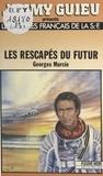 G Murcie - Les Rescapés du futur.