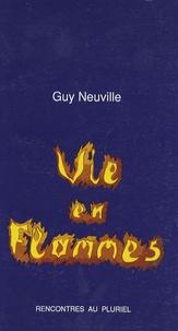 G Neuville - Vie en flammes.