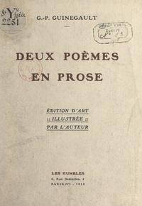 G.-P. Guinegault - Deux poèmes en prose.