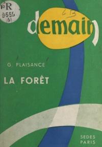 G. Plaisance - Demain la forêt.