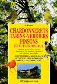 G Ravazzi - Chardonnerets, tarins, verdiers, pinsons.