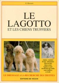 G Ravazzi - Le lagotto et les chiens truffiers.