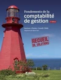 G. Richard Chesley et Ray F. Carroll - Fondements de la comptabilité de gestion - Recueil de solutions.