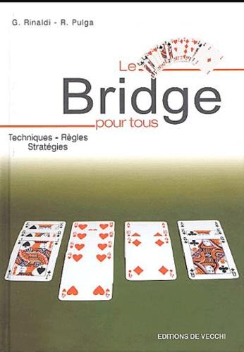 G Rinaldi et Ruggero Pulga - Le bridge pour tous.