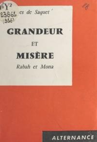 G. Rives de Saquet - Grandeur et misère - Rabah et Mona.