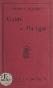 G. Sabatier - Guide de Barèges et de la vallée du Bastan.