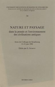 G. Siebert - Nature et paysage dans la pensée et l'environnement des civilisations antiques.