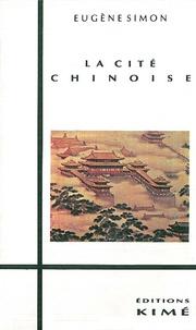 G Simon - La cité chinoise.