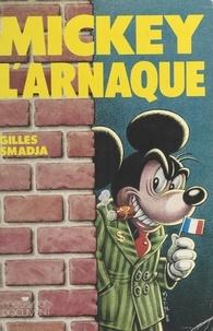 G Smadja - Mickey l'arnaque - Euro-Disneyland.