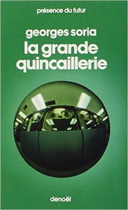 G Soria - La grande quincaillerie.