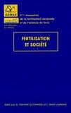 G Thevenet et L Faedy - Fertilisation et société - Actes des septièmes rencontres de la fertilisation raisonnée et de l'analyse de terre.