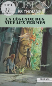 G Thomas - La Légende des niveaux fermés.