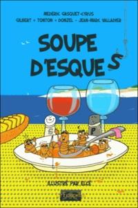 G. tonton Donzel et  Elcé - Soupe d'esques.