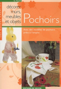 G Toschi - Pochoirs pour décorer murs, meubles et objets.