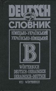 G.V. Smepenko - Deutsch-Ukrainisches/Ukrainisch-Deutsches Wörterbuch - Nimec'ko-ukrajins'kyj/Ukrajins'ko-nimec'kyj slovnyk.