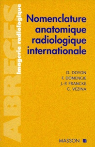 G Vezina et  Collectif - Nomenclature anatomique radiologique internationale.