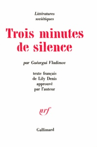 G Vladimov - Trois minute de silence.