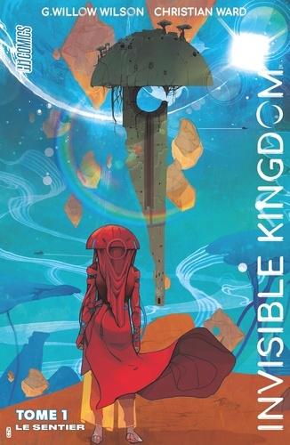 Invisible Kingdom Tome 1 - Le sentier - 9782378872007 - 9,99 €