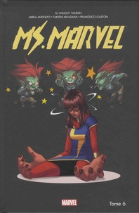 G. Willow Wilson et Takeshi Miyazawa - Miss Marvel Tome 6 : Dégâts par seconde.