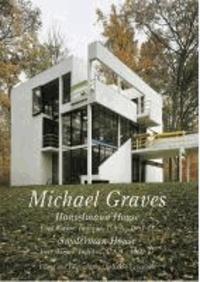 GA Residential Masterpieces 14 - Michael Graves - Hanselmann House, Snyderman House.