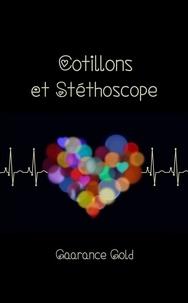 Gaarance Gold - Cotillons et Stéthoscope.