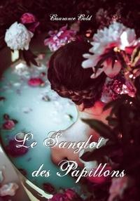 Gaarance Gold - Le Sanglot des Papillons.