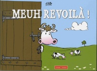 Gab - Meuh revoilà !.