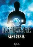Gab Stael - Egrégore.