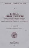 Jean-Michel Poffet - La Bible : le livre et l'Histoire - Actes des Colloque de l'Ecole biblique de Jérusalem et de l'Institut catholique de Toulouse, Novembre 2005.