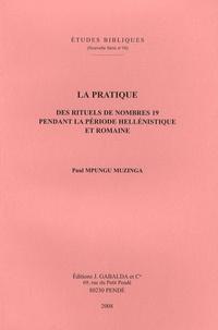 Paul Mpungu Muzinga - La pratique des rituels de nombres 19 pendant la période hellénistique et romaine.