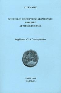 A Lemaire - Transeuphratène Supplément N°3 : Nouvelles inscriptions araméennes d'Idumée au Musée d'Israël.