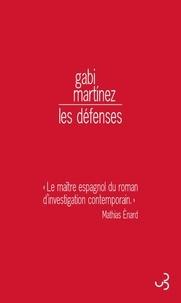 Gabi Martinez - Les défenses.
