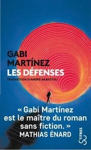 Gabi Martínez - Les défenses.