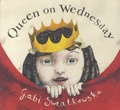 Gabi Swiatkowska - Queen on Wednesday.