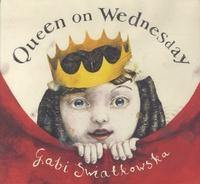 Gabi Swiatkowska - Queen on Wednesday.