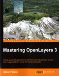Gabor Farkas - Mastering OpenLayers 3 - Create powerful applications with the most robust open source web mapping library using this advanced guide.